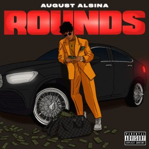 August Alsina Rounds MP3 Afro Beat Za 300x300 - August Alsina – Rounds