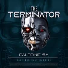 Caltonic SA South Africa - ALBUM: Caltonic SA The Terminator