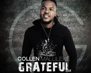 Collen Maluleke Grateful Album sagospel Afro Beat Za 1 300x240 - Collen Maluleke – Power