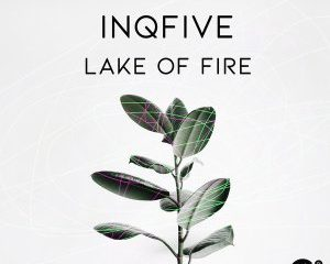 InQfive Lake Of Fire Afro Beat Za 300x240 - InQfive – Lake Of Fire