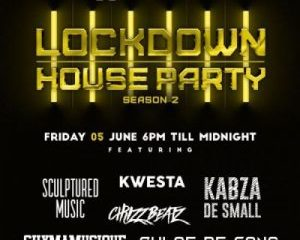 Kabza De Small ft Kwesta Chymamusique Culoe De Song Emtee Leehleza Lockdown House Party Season 2 Premiere Line UP Zablast.Com  300x300 Afro Beat Za 300x240 - Kabza De Small – Lockdown House Party Season 2 Premiere Line UP Ft. Kwesta, Chymamusique, Culoe De Song, Emtee & Leehleza