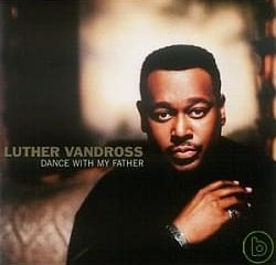 Luther Vandross – Dance With My Father 250x240 - Luther Vandross – Dance With My Father