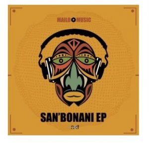 Mailo Music De Prophet ft Knowledge – San'bonani 2 300x291 - Mailo Music ft Sive – You