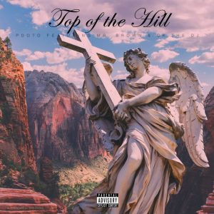 PDot O ft Mr. Brown CK The DJ – Top Of The Hill 300x300 - PDot O ft Mr. Brown & CK The DJ – Top Of The Hill