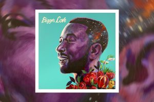 john legend bigger love album stream 1 Afro Beat Za 300x200 - John Legend Delivers New Album 'Bigger Love'