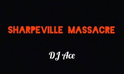 sha Afro Beat Za 400x240 - DJ Ace – Sharpeville Massacre