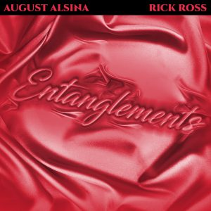 August Alsina Ft. Rick Ross Entanglements MP3 Afro Beat Za 300x300 - August Alsina – Entanglements Ft. Rick Ross