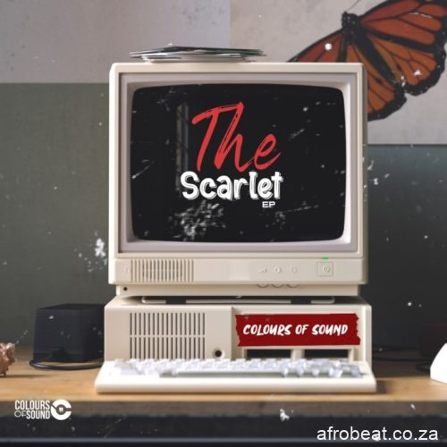 Colours of Sound The Scarlet EP Afro Beat Za - Colours of Sound The Scarlet EP