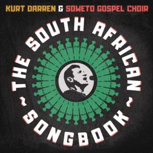 Kurt Darren Soweto Gospel Choir – The South African Songbook mp3 download zamusic 300x300 1 - Kurt Darren & Soweto Gospel Choir – Jabulani