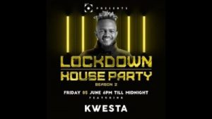Kwesta Lockdown House Party Afro Beat Za 300x169 - Kwesta – Lockdown House Party