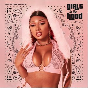 Megan Thee Stallion Girls in the Hood MP3 Afro Beat Za 300x300 - Megan Thee Stallion – Girls in the Hood