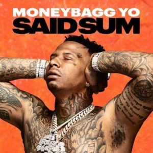 Moneybagg Yo Said Sum mp3 download Afro Beat Za 300x300 - MoneyBagg Yo – Said Sum