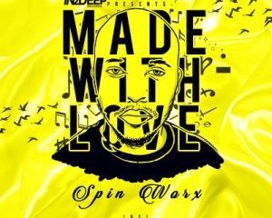 Spin Worx Breaks 300x240 - Spin Worx – Made With Love Continuoes Mix