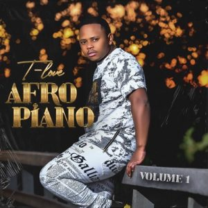 T Love – Afro Piano ep 300x300 - T-Love – Something Ft. Main Man