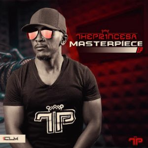 The Prince SA – Masterpiece EP Hiphopza Afro Beat Za 300x300 - The Prince SA Masterpiece EP