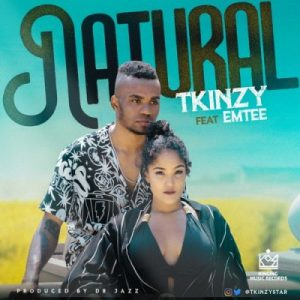 Tu2019kinzy ft Emtee Natural 300x300 - T'kinzy ft Emtee – Natural