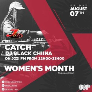 Black Chiina – JOZI FM Mix Women's Month - Black Chiina – JOZI FM Mix (Women's Month)