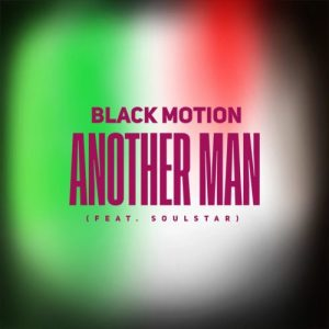 Black Motion – Another Man ft. Soulstar 300x300 - Black Motion – Another Man ft. Soulstar