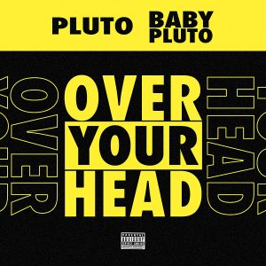 Future Lil Uzi Vert Over Your Head mp3 Afro Beat Za 300x300 - Future – Over Your Head Ft. Lil Uzi Vert