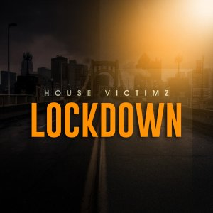 House Victimz Lockdown Afro Mix - House Victimz – Lockdown (Afro Mix)