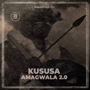 Kususa – Amagwala 2.0 Original Mix 300x300 - Kususa – Amagwala 2.0 (Original mix)