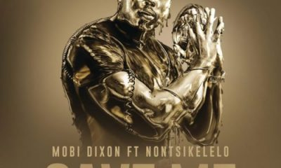 Mobi Dixon – Save Me ft. Nontsikelelo