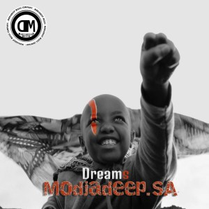 Modjadeep.SA – Dreams Ft. Alberto Jr Lentsi - Modjadeep.SA – Dreams Ft. Alberto Jr & Lentsi