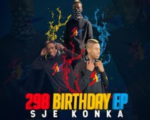 Sje Konka – Phase 5 Ft. Kiddy Soul