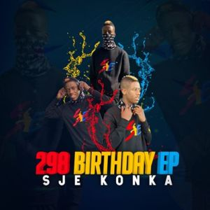 Sje Konka – Phase 5 Ft. Kiddy Soul - Sje Konka – 2 Steps Ft. Cosmiq Devine & Tee Buddy