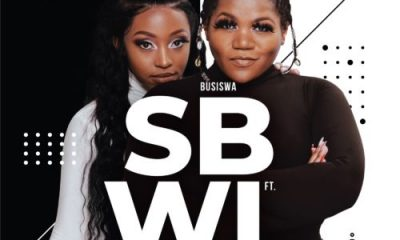 01 SBWL feat Kamo Mphela mp3 image Afro Beat Za 400x240 - VIDEO: Busiswa – SBWL ft. Kamo Mphela