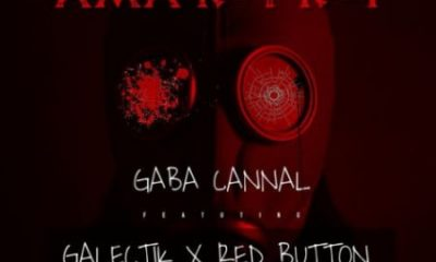 Gaba Cannal – Ama Kot Kot ft. Galectik Red Button 400x240 - Gaba Cannal – Ama Kot Kot ft. Galectik & Red Button