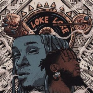 Gemini Major – Loke Loke Ft. ANATII 300x300 - Gemini Major – Loke Loke Ft. ANATII