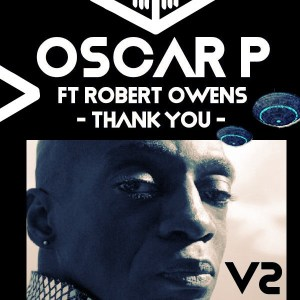 Oscar P Robert Owens – Thank You Enoo Napa Remix - Oscar P & Robert Owens – Thank You (Enoo Napa Remix)