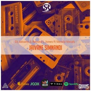 Record L Jones Ft. Slenda Vocals – Re Rhandzo 300x300 - Dj Jaivane & Muziqal Tone – Ngyahamba Ft. Msheke & Nandi