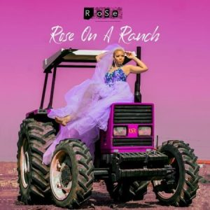 Rose – Give Me Your Love Intro 300x300 - ALBUM: Rose Rose On A Ranch