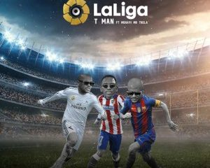 T man – LaLiga ft. Mshayi Mr Thela 300x240 - T-man – LaLiga ft. Mshayi & Mr Thela