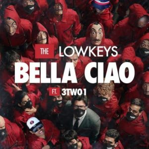 TL 300x300 - The Lowkeys – Bella Ciao ft. 3TWO1