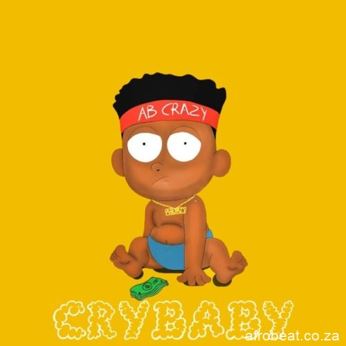 AB Crazy – Cry Baby - AB Crazy – Cry Baby