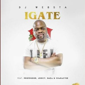 DJ Websta – iGate ft. Professor Emza Joocy Character 300x300 - DJ Websta – iGate ft. Professor, Emza, Joocy & Character