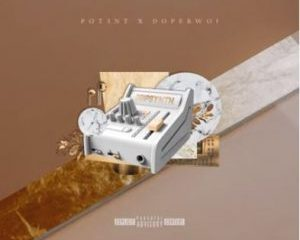 Pot3nt Dopebwoi – Implications Ft. Hadassah 300x300 - Pot3nt & Dopebwoi – Finer Things Ft. Wayne II