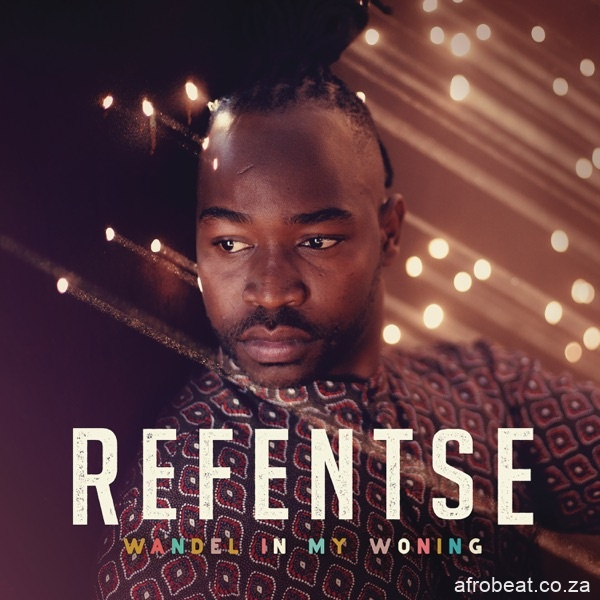 Refentse – Wondervrou - Refentse – Spook Ft. Arno Carstens