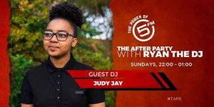 126940666 1013545189157876 2991320556570144142 n 300x150 - Judy Jay – The after Party With Ryan The Dj (5FM Mix)