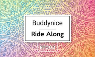 Buddynice – Ride Along Redemial Mix 400x240 - Buddynice – Ride Along (Redemial Mix)