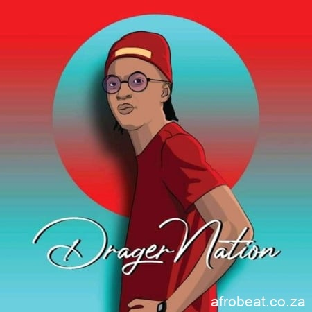 DragerNation - DragerNation – Ingoma Ft. Elastic Tee