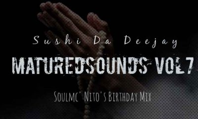 Logo 1604775341953 400x240 - Sushi Da Deejay – Matured Sounds Vol. 7 (SoulMc_Nito-s Bday Mix)