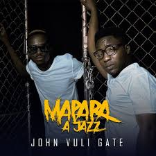 Mapara A Jazz ft Master KG Soweto Gospel Choir Mr Brown John Delinger – Right Here - ALBUM: Mapara A Jazz John Vuli Gate