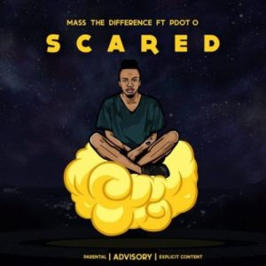 Mass The Difference ft Pdot O – Scared 300x300 - Mass The Difference – Scared Ft. Pdot O