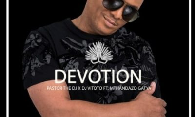 Pastorthedj – Devotion Ft. Dj Vitoto Mthandazo Gatya Hiphopza 400x240 - Pastorthedj – Devotion Ft. Dj Vitoto & Mthandazo Gatya
