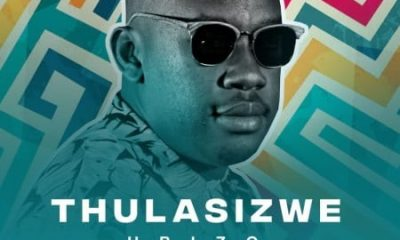 Thulasizwe – Bukuphi Ft. Prince Bulo 400x240 - Thulasizwe – Never Hurt You Ft. DJ Micks