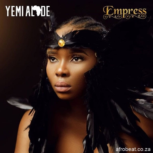 Yemi Alade Empress - Yemi Alade – Weekend Ft. Estelle